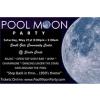May 21, 2016 Pool Moon Party
