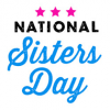 August 5, 2018 National Sister's Day