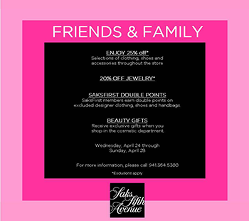 April 24-28, 2013 Saks Fifth Avenue Friends And Family Sale